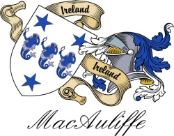 MacAuliffe Irish Clan / Sept Crest | Heraldic Shields to ...